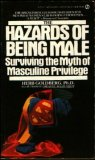 Hazards of Being Male: Surviving the Myth of Masculine Privilege