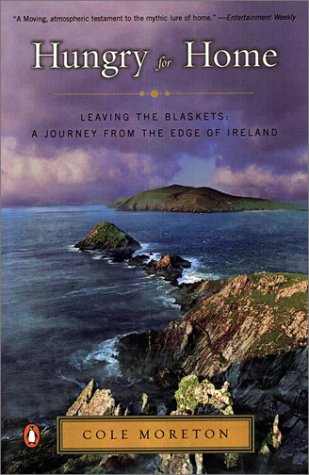 Hungry for Home: Leaving the Blaskets: A Journey from the Edge of Ireland