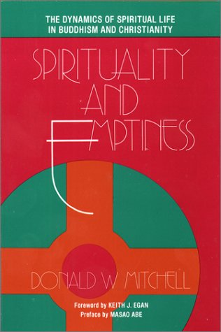 Spirituality and Emptiness by Donald W. Mitchell