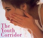 Youth Corridor,the: A Renowned Plastic Surgeon's Revolutionary Program For Maintenance, Rejuvenation, And Timeless Beaut