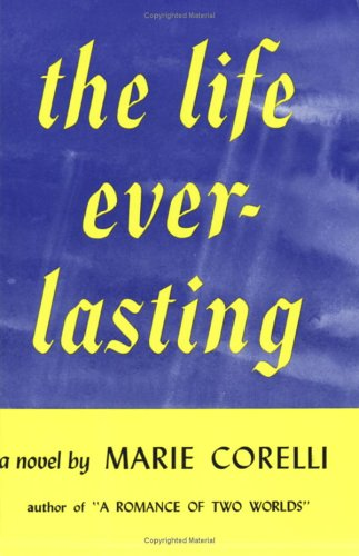 Life Everlasting by Marie Corelli