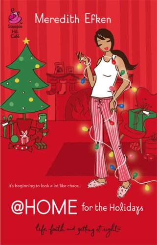 At Home for the Holidays by Meredith Efken