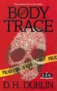 Body Trace by D.H. Dublin