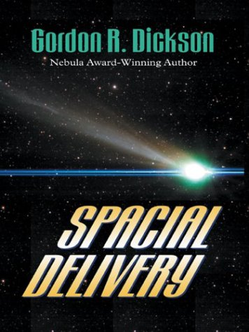 Spacial Delivery by Gordon R. Dickson