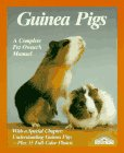 Guinea Pigs: Proper Care and Understanding: Expert Advice for Appropriate Maintenance