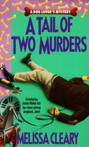 A Tail of Two Murders by Melissa Cleary