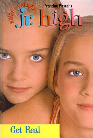 Get Real (Sweet Valley Jr. High, #1)