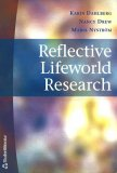 Reflective Lifeworld Research