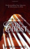 Taking Your Place In Christ: Understanding Your Identity And Inheritance In Him