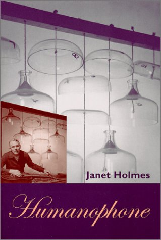 Humanophone by Janet Holmes