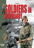 Soldiers in Normandy - The Germans