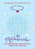The Matchbreaker by Chris Manby