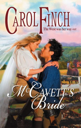 McCavett's Bride by Carol Finch