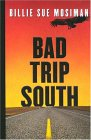 Bad Trip South (Five Star First Edition Mystery)