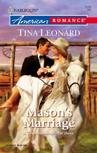 Mason's Marriage by Tina Leonard