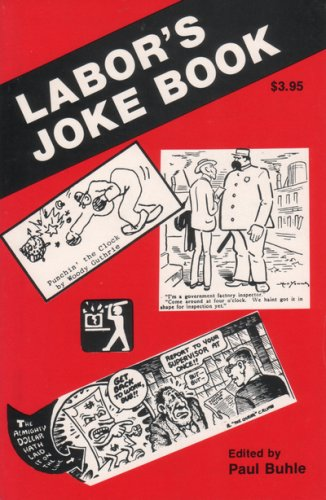 Labor's Joke Book (Workers' Democracy Special Monograph) by Paul Buhle