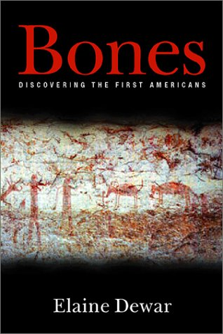 Bones: Discovering the First Americans