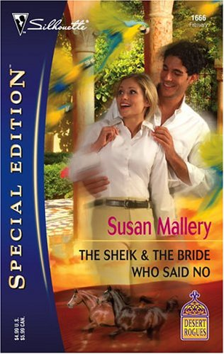 The Sheik & The Bride Who Said No (Desert Rogues, #9)