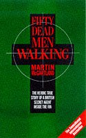 Fifty Dead Men Walking by Martin McGartland