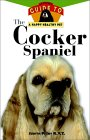 The Cocker Spaniel: An Owner's Guide to a Happy Healthy Pet