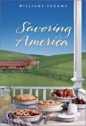 Savoring America: Recipes and Reflections on American Cooking (Williams-Sonoma Savoring Series)