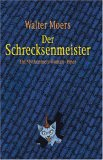 Der Schrecksenmeister by Walter Moers