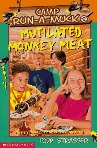 Mutilated Monkey Meat by Todd Strasser