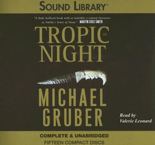 Review Tropic of Night (Jimmy Paz #1) ePub by Michael Gruber