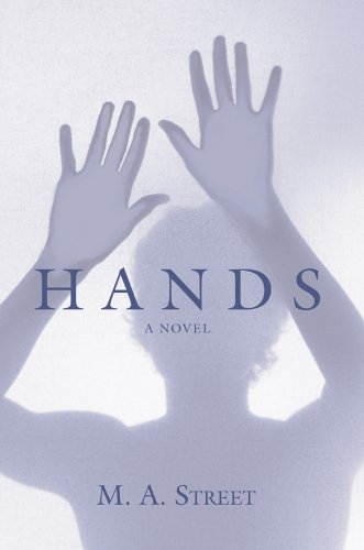Hands by M.A. Street