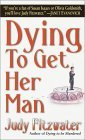 Dying to Get Her Man (Jennifer Marsh Mysteries, #6)