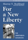 For a New Liberty: The Libertarian Manifesto