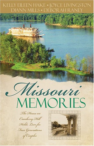 Missouri Memories by DiAnn Mills