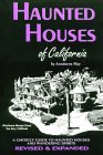 Haunted Houses of California: A Ghostly Guide