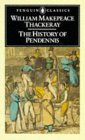 The History of Pendennis: His Fortunes & Misfortunes, His Friends & His Greatest Enemy
