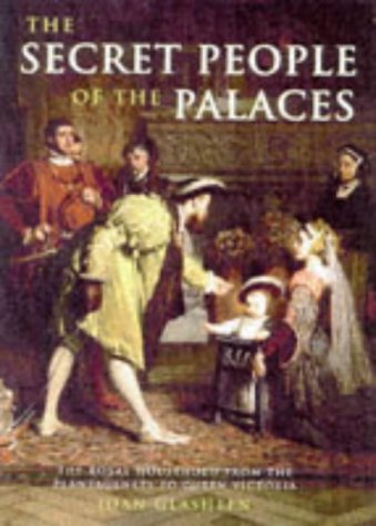 The Secret People of the Palaces by Joan Glasheen
