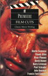 Premiere Film Cuts: Classic Movie Writing
