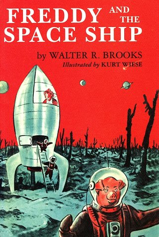 Freddy and the Space Ship by Walter R. Brooks