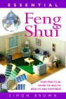 Essential Feng Shui: Your Practical Guide to Health, Wealth and Happiness