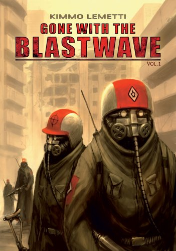 Gone with the Blastwave, Vol. 1