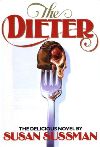 The Dieter by Susan Sussman