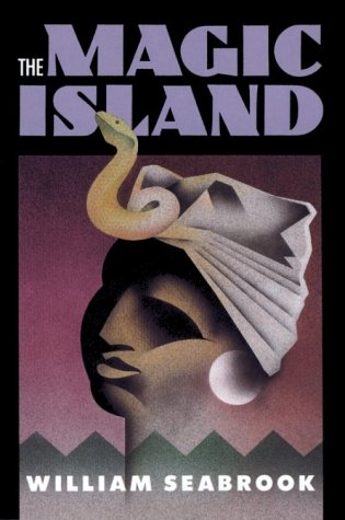 The Magic Island by William Seabrook