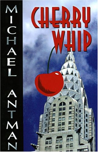 Cherry Whip by Michael Antman