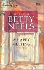 A Happy Meeting (The Best of Betty Neels)