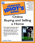 The Complete Idiot's Guide to Online Buying & Selling a Home