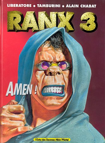Ranxerox, Tome 3:  Amen !