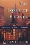 The Force Of Finance: Triumph Of The Capital Markets