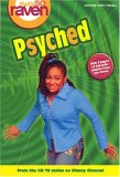 Psyched (That's So Raven, #10)
