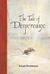 The Tale of Despereaux: Kis...