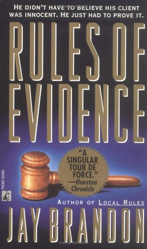 Rules Of Evidence by Jay Brandon