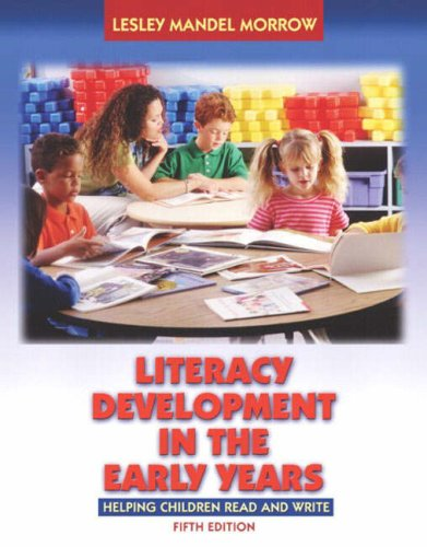 Literacy Development in the Early Years (Book Alone)